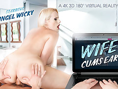 Angel Wicky in Wifey Cums Early - VRBangers